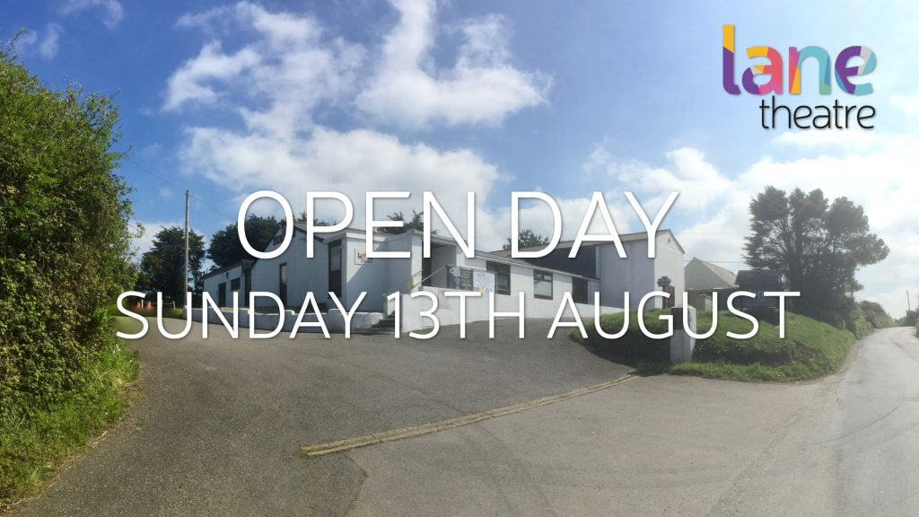 Lane Theatre are hosting an open day this Sunday 13th August to showcase the wonderful venue